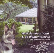 Jan Postma Wolf de speurhond & de diamantdieven