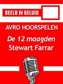 Stewart Farrar De twaalf maagden - AVRO hoorspelen