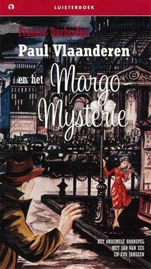 Francis Durbridge Paul Vlaanderen en het Margo-Mysterie - Het originele hoorspel met Jan van Ees en Eva Janssen