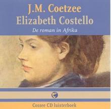 J.M. Coetzee Elizabeth Costello - De roman in Afrika