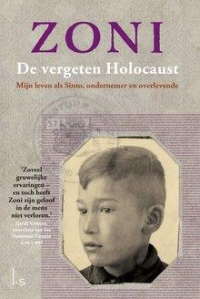 Zoni Weisz De vergeten holocaust - Mijn leven als Sinto, ondernemer en overlevende