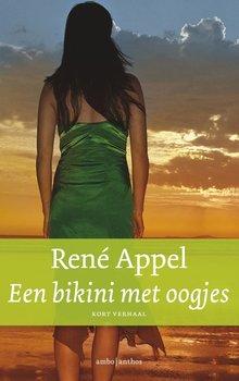René Appel Een bikini met oogjes - Kort verhaal