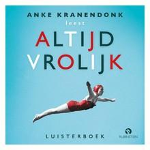 Anke Kranendonk Altijd vrolijk