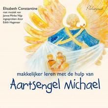 Elisabeth Constantine Makkelijker leren met de hulp van aartsengel Michael - 3 meditaties voor kinderen