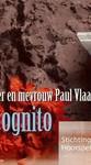 De heer en mevrouw Paul Vlaanderen Incognito