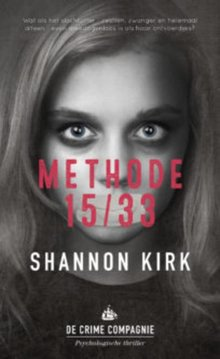 Shannon Kirk Methode 15/33 - Psychologische thriller