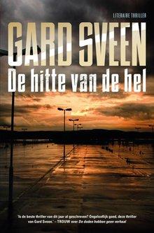 Gard Sveen De hitte van de hel - Literaire thriller