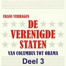 Frans Verhagen De Verenigde Staten - deel 3 - Van Columbus tot Obama
