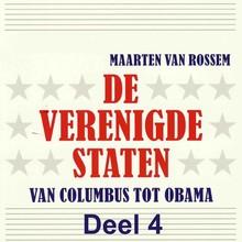 Maarten van Rossem De Verenigde Staten - deel 4 - Van Columbus tot Obama