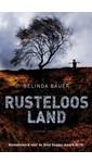 Belinda Bauer Rusteloos land
