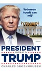 Charles Groenhuijsen President Donald Trump