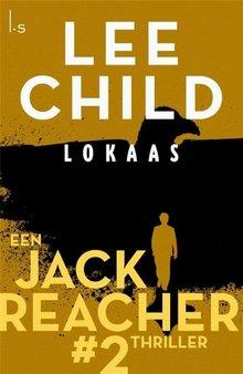 Lee Child Lokaas - Een Jack Reacher thriller #2