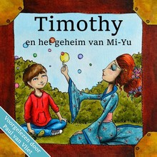 Karin van Driel Timothy en het geheim van Mi-Yu