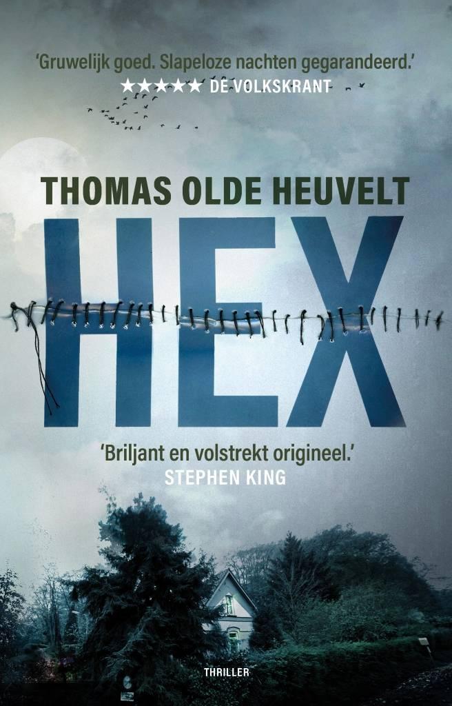 Hex by Thomas Olde Heuvelt (2016, Hardcover)
