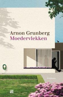 Arnon Grunberg Moedervlekken