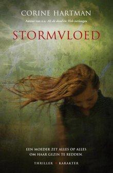 Corine Hartman Stormvloed - Een moeder zet alles op alles om haar gezin te redden