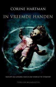 Corine Hartman In vreemde handen - Houdt hij genoeg van je om voor je te sterven?