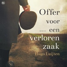 Hugo Luijten Offer voor een verloren zaak