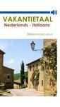 Vakantietaal.nl Vakantietaal Nederlands-Italiaans