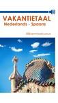 Vakantietaal.nl Vakantietaal Nederlands-Spaans