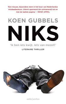 Koen Gubbels Niks - Ik ben iets kwijt. Iets van mezelf.
