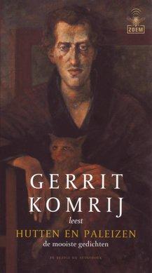 Gerrit Komrij Hutten en paleizen - de mooiste gedichten