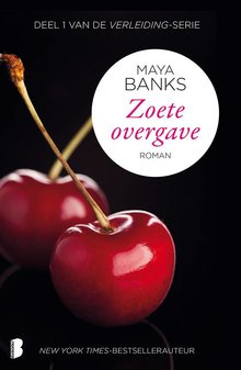Maya Banks Zoete overgave - Deel 1 van de Verleiding-serie