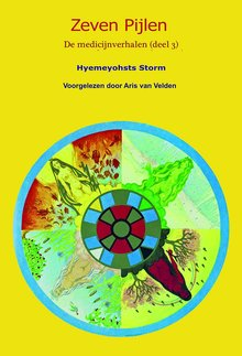 Hyemeyohsts Storm Zeven pijlen 3