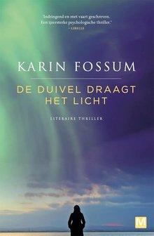 Karin Fossum De duivel draagt het licht - Literaire thriller