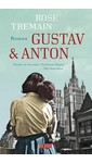 Rose Tremain Gustav & Anton