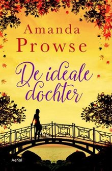 Amanda Prowse De ideale dochter