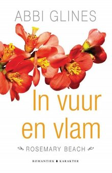 Abbi Glines In vuur en vlam - Rosemary beach