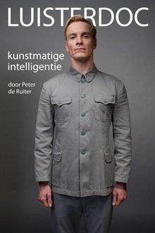 Peter de Ruiter Luisterdoc Kunstmatige intelligentie
