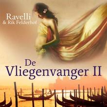 Ravelli De Vliegenvanger 2 - Echo van een verzwegen verleden