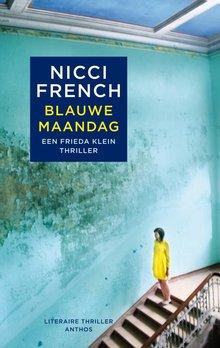Nicci French Blauwe maandag - Een Frieda Klein thriller - verkorte versie