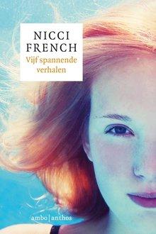 Nicci French Vijf spannende verhalen