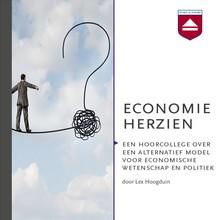 Lex Hoogduin Economie herzien - Een hoorcollege over een alternatief model voor economische wetenschap en politiek