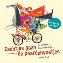 Ageeth de Haan Zachtjes gaan de paardenvoetjes - De 20 mooiste Sinterklaasliedjes