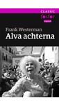 Frank Westerman Alva achterna