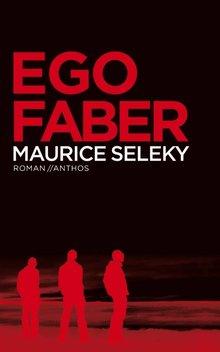 Maurice Seleky Ego Faber