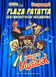Nanda Roep Liedjes van de musical! - Live gezongen, Plaza Patatta: Een fantastische verjaardag