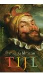 Daniel Kehlmann Tijl
