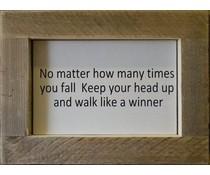 """Tekstbord voorzien van een lijst van steigerhout met thema """"No Matter"""" (afmeting 26 x 42 cm)"""