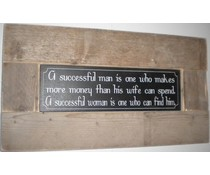 """Groot Tekstbord voorzien van een lijst van steigerhout met thema """"A Successful man"""" (afmeting 30 x 80 cm)"""