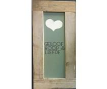 """Groot Tekstbord voorzien van een lijst van steigerhout met thema """"Geloof, Hoop & Liefde"""" (afmeting 30 x 80 cm)"""