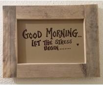"""Tekstbord voorzien van een lijst van steigerhout met thema """"GOOD MORNING"""" (afmeting 26 x 42 cm)"""