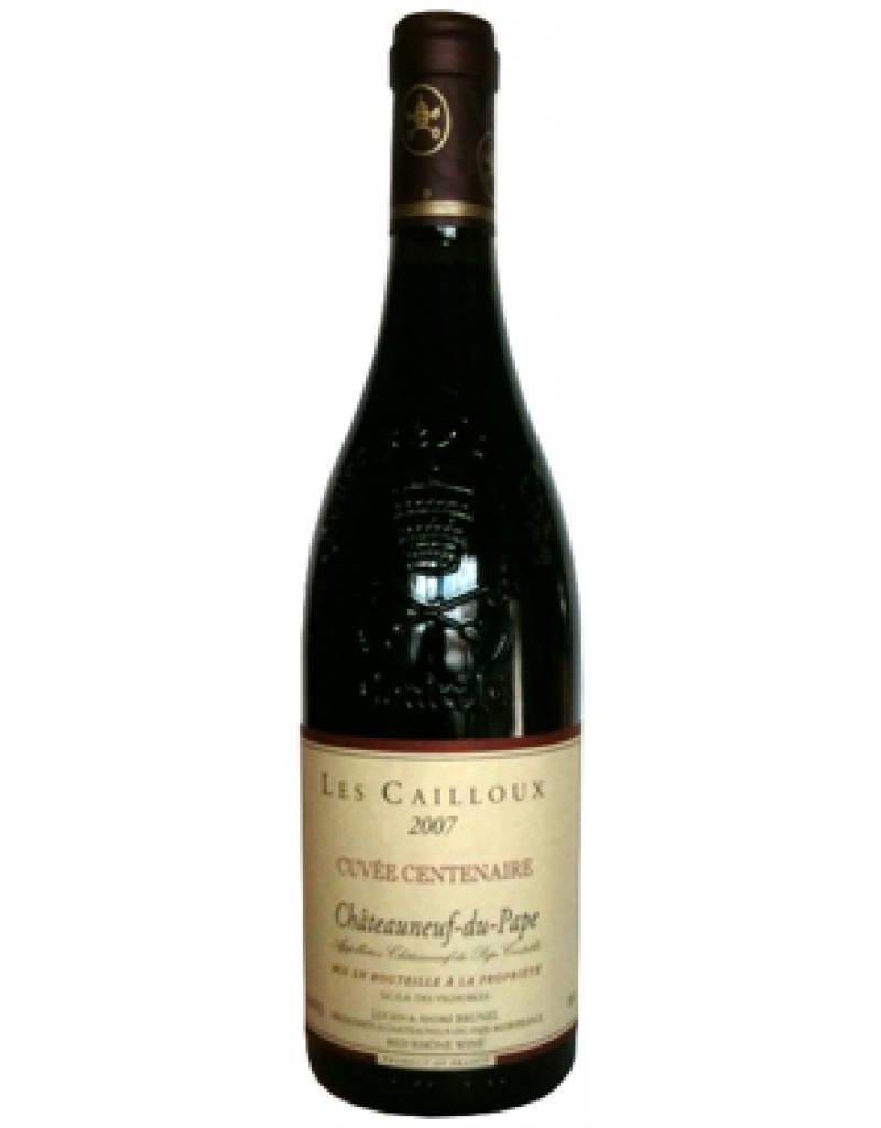 Brunel 2007 Les Cailloux Chateauneuf-du-Pape Cuvée Centenaire