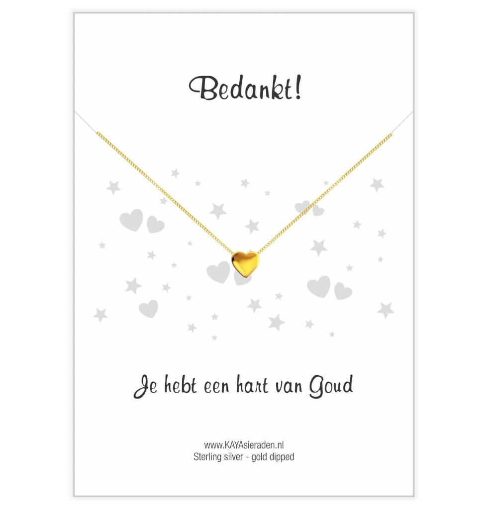 KAYA sieraden Gouden hartje ketting 'Bedankt, je hebt een hart van Goud'