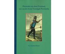Pittoreske reis door Friesland, een van de Zeven Verenigde Provinciën