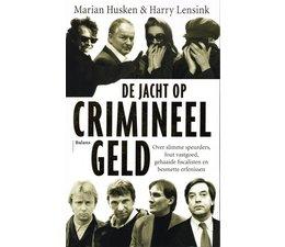 De jacht op crimineel geld